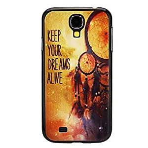 KEEP YOUR DREAMS ALIVE Pattern Hard Case for Samsung Galaxy S4 I9500