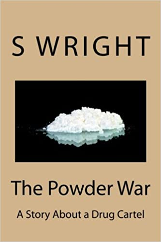 The Powder War: S E Wright: 9781492781769: Amazon.com: Books