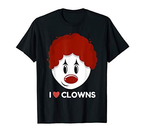 I Love Clowns T-shirt Cool Tee Gift For Clown -
