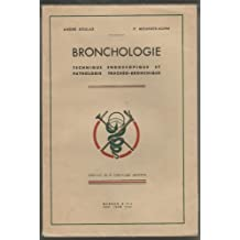 Bronchologie Technique Endoscopique et Pathologie Tracheo-Bronchique -1