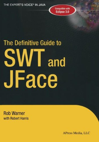 Read Online The Definitive Guide to SWT and JFACE ebook