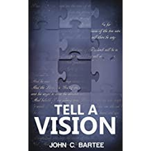 Tell A Vision: Future Prophetic Wars Of Revelation