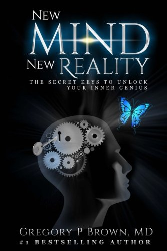 [D0wnl0ad] New Mind New Reality: The Secret Keys To Unlock Your Inner Genius<br />[Z.I.P]