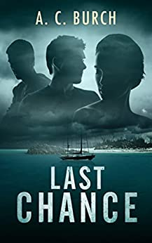 Last Chance (Detective Beston Series Book 1) by [Burch, A. C.]