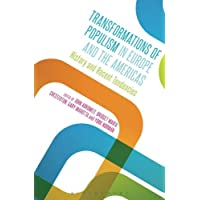 Transformations of Populism in Europe and the Americas: History and Recent Tendencies