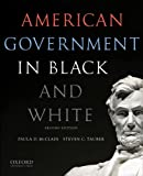 American Government in Black and White, Paula D. McClain and Steven C. Tauber, 0199325464