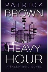 Heavy Hour: A Salem Reid Novel by Patrick Brown (2015-09-09) Paperback