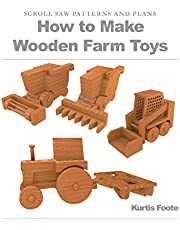 How to Make Wooden Farm Toys: Scroll Saw Patterns and Plans