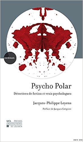 Psycho Polar: Détectives de fiction et vrais psychologues epub, pdf