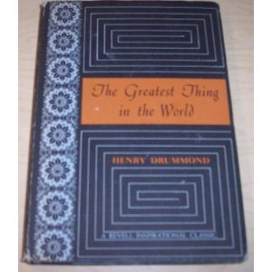 The Greatest Thing in the World (a Revell Inspirational Classic)