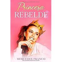 Princesa Rebelde (Oferta Especial 6 Libros en 1):