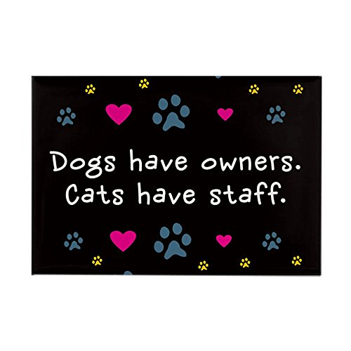 CafePress - Dogs Have Owners, Cats Staff Rectangle Magnet - Rectangle Magnet, 2
