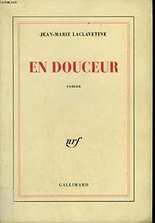 En douceur, Laclavetine, Jean-Marie