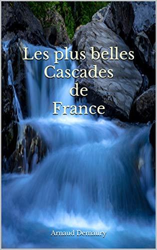 les plus belles cascades de france