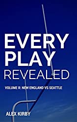 New England vs Seattle (Every Play Revealed Book 2)
