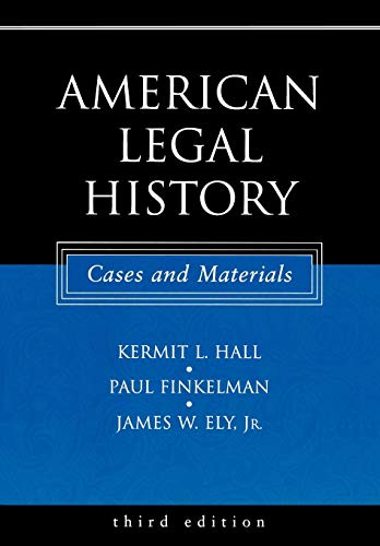 American Legal History: Cases and Materials
