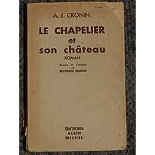 le chapelier et son chateau