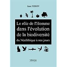 Le rôle de l'Homme dans l'évolution de la biodiversité du Néolithique