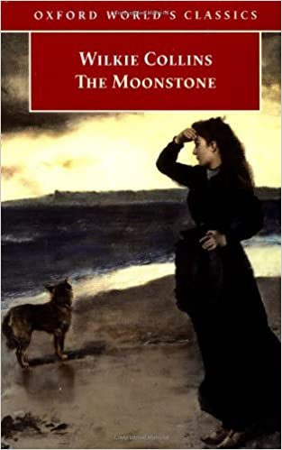 The Moonstone (Oxford World's Classics) by Wilkie Collins (1999-10-07)