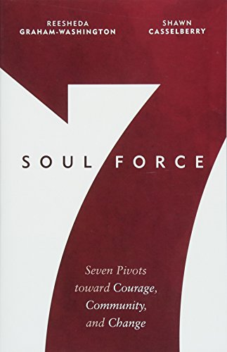 [Book] Soul Force: Seven Pivots toward Courage, Community, and Change<br />[E.P.U.B]