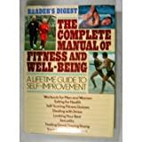 The Complete Manual of Fitness and Well-Being, Reader's Digest Editors, 0895772701