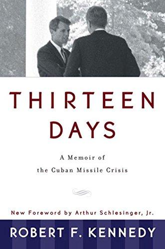 Thirteen Days: A Memoir of the Cuban Missile Crisis