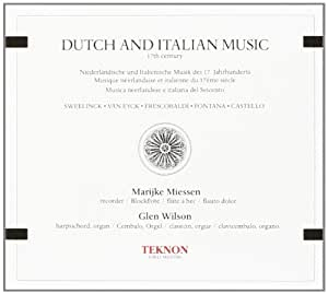 Dutch & Italian Music 17th C