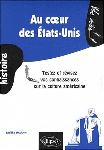 Livre gratuits Au coeur des Etats-Unis : Testez et révisez vos connaissances sur la culture américaine pdf ebook