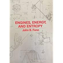 Engines, Energy and Entropy: A Thermodynamics Primer
