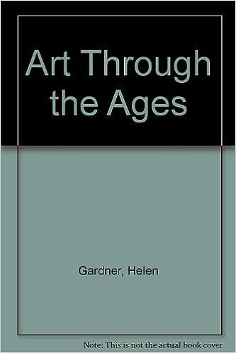 Art Through The Ages Helen Gardner Horst De La Croix