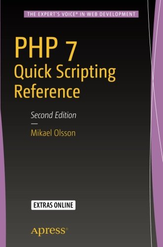 PHP 7 Quick Scripting Reference by Apress