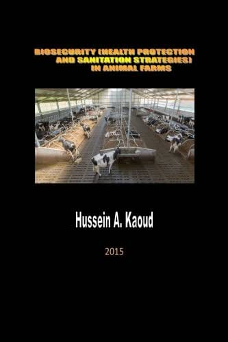 Biosecurity (health protection and sanitation strategies) in animal farms: Bio security in farms