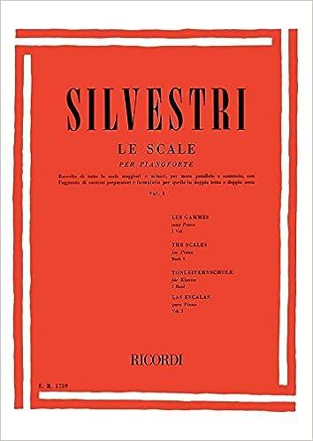Volume 1 Le Scale per Pianoforte Silvestri R