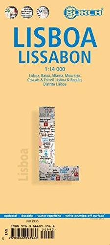 Lissabon: 1:14 000. Einzelkarten: Lisboa 1:14 000, Baixa, Mouraria, Alfama 1:8 250, Cascais & Estoril 1:12 500, Lisboa & Regiao 1:135 000, Distrido ... administrative and times zones (Borch Maps) (Englisch) Landkarte – Folded Map, 15. März 2010 Bor