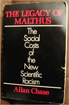 The Legacy of Malthus(Illini Books)
