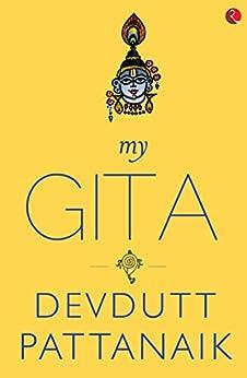 My Gita by [Pattanaik, Devdutt]