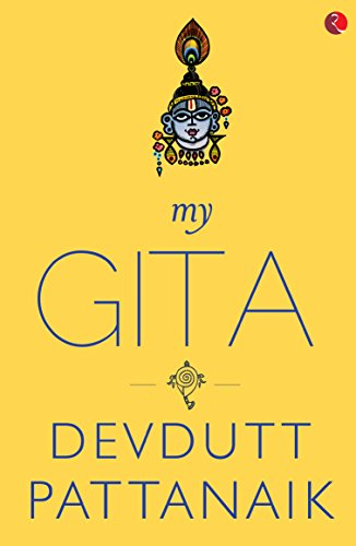 Amazon my gita ebook devdutt pattanaik kindle store my gita by pattanaik devdutt fandeluxe