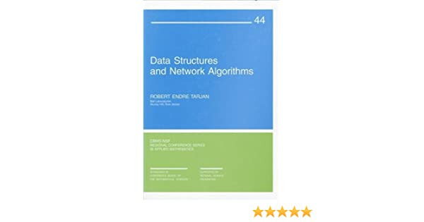 Data Structures and Network Algorithms (CBMS-NSF Regional