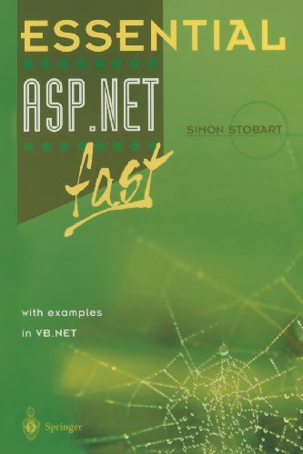 Essential ASP.NETTM fast: with examples in VB .Net (Essential Series) Pdf