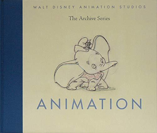 Animation (Walt Disney Animation Studios: The Archive Series)