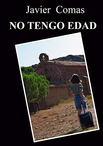 NO TENGO EDAD por Javier Comas