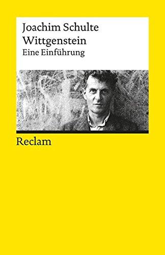 Wittgenstein: Eine Einführung (Reclams Universal-Bibliothek)