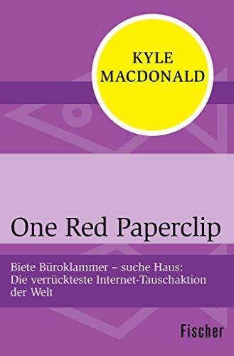 Amazon Com One Red Paperclip Biete Buroklammer Suche Haus Die