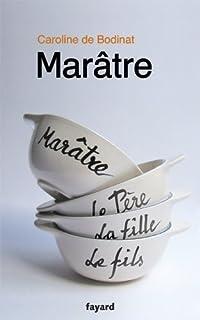Marâtre : [roman], Bodinat, Caroline de