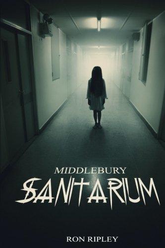 Middlebury Sanitarium (Moving In) (Volume 3)