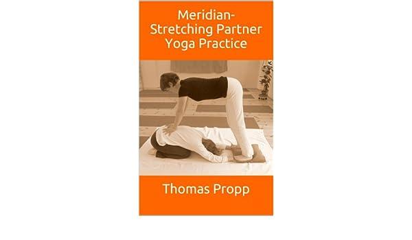 Meridian-Stretching Partner Yoga Practice (English Edition ...