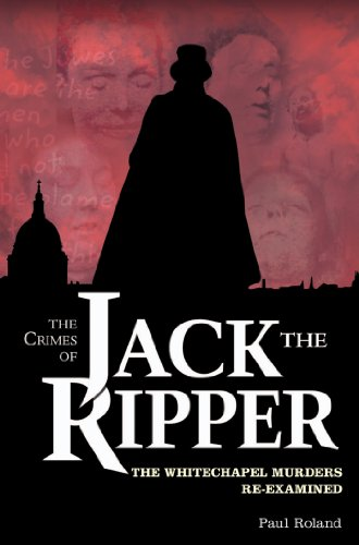 The Crimes of Jack the Ripper