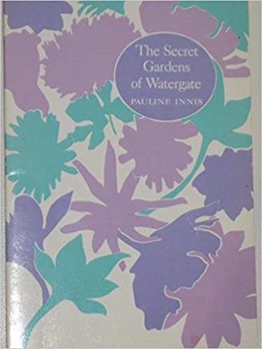 Read online Secret Gardens of Watergate: Hints for Balcony, Rooftop and Patio Gardeners Gleaned from Washington's High-Level Horticulture PDF, azw (Kindle), ePub