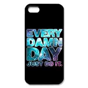 Treasure Design Just Do It Iphone 5 Best Case Every Damn Day