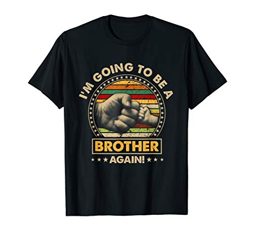 Vintage I'm Going To Be A Brother Again New Brother T-shirt